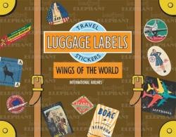 Wings of the World Luggage Labels: Travel Stickers (ISBN: 9781883211820)