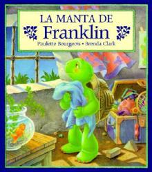 La Manta de Franklin = Franklin's Blanket (ISBN: 9781880507988)