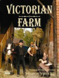 Victorian Farm - Rediscovering Forgotten Skills (ISBN: 9781862059009)