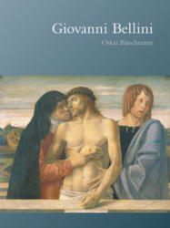 Giovanni Bellini - Oskar Batschmann (ISBN: 9781861893574)