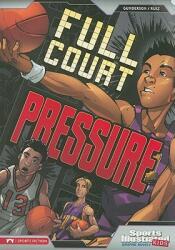 Full Court Pressure (ISBN: 9781434222916)
