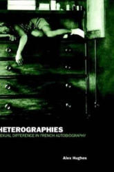 Heterographies - Alex Hughes (ISBN: 9781859733202)