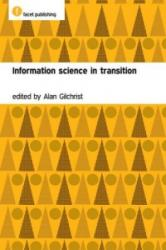 Information Science in Transition - Alan Gilchrist (ISBN: 9781856046930)