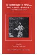 Understanding Trauma - A Psychoanalytical Approach (ISBN: 9781855759770)