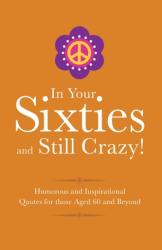 In Your 60s and Still Got It! - Adrian Besley (ISBN: 9781853759574)