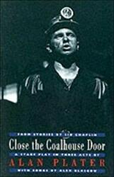 Close the Coalhouse Door (ISBN: 9781852244897)
