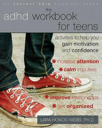 ADHD Workbook for Teens - Lara Honos-Webb (ISBN: 9781572248656)