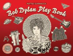 Bob Dylan Play Book (ISBN: 9781851498215)