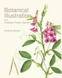 Botanical Illustration from Chelsea Physic Garden (ISBN: 9781851497966)