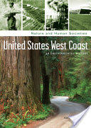 United States West Coast - An Environmental History (ISBN: 9781851099092)