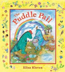 The Puddle Pail (ISBN: 9781582462066)