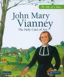 John Mary Vianney: The Holy Cure of Ars (ISBN: 9781586175092)