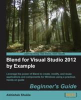 Blend for Visual Studio 2012 by Example: Beginner's Guide (ISBN: 9781849693882)