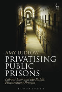 Privatising Public Prisons (ISBN: 9781849466547)