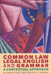 Common Law Legal English and Grammar (ISBN: 9781849465762)