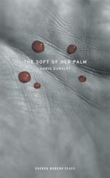 Soft of Her Palm (ISBN: 9781849433938)