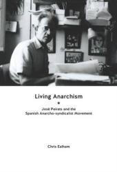 Living Anarchism - Chris Ealham (ISBN: 9781849352383)