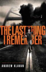 The Last Thing I Remember (ISBN: 9781595545862)