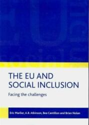 EU and Social Inclusion - Facing the Challenges (ISBN: 9781847424198)