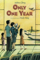 Only One Year - Andrea Cheng (ISBN: 9781600602528)