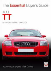 Audi TT - The Essential Buyer's Guide (ISBN: 9781845846145)