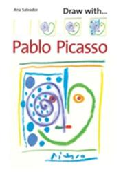 Draw with Pablo Picasso (ISBN: 9781845078195)