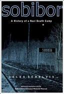 Sobibor - Jules Schelvis (ISBN: 9781845204198)
