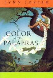 El Color de mis Palabras = The Color of My Words (ISBN: 9781930332751)
