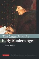 Church in the Early Modern Age (ISBN: 9781845114398)