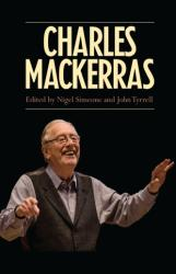 Charles Mackerras (ISBN: 9781843839668)