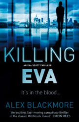 Killing Eva - Alex Blackmore (ISBN: 9781843446576)
