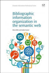Bibliographic Information Organization in the Semantic Web (ISBN: 9781843347316)