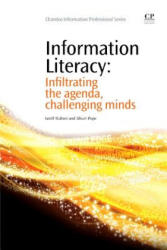 Information Literacy - Infiltrating the Agenda, Challenging Minds (ISBN: 9781843346104)