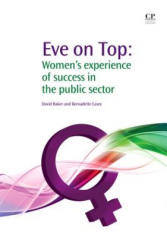 Eve on Top - Women's Experience of Success in the Public Sector (ISBN: 9781843344957)