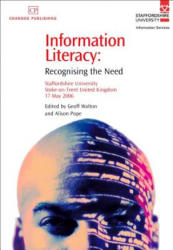 Information Literacy - Recognising the Need (ISBN: 9781843342434)