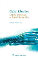 Digital Libraries and the Challenges of Digital Humanities (ISBN: 9781843341345)