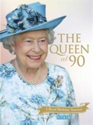 Queen at 90 - A Royal Birthday Souvenir (ISBN: 9781841656847)
