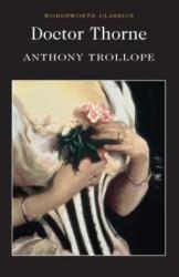 Doctor Thorne - Anthony Trollope (ISBN: 9781840227369)