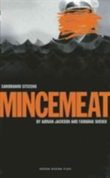 Mincemeat - Adrian Jackson, Farhana Sheikh (ISBN: 9781840029352)