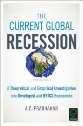 Current Global Recession - Akhilesh Chandra Prabhakar (ISBN: 9781786351586)