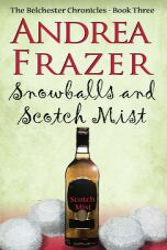 Snowballs and Scotch Mist (ISBN: 9781786150851)