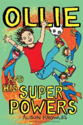 Ollie and His Super Powers (ISBN: 9781785920493)