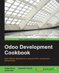 Odoo Development Cookbook - Daniel Reis, Alexandre Fayolle, Holger Brunn (ISBN: 9781785883644)