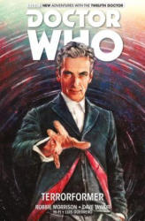 Doctor Who the Twelfth Doctor 1 - Robbie Morrison, Dave Taylor, Alice X. Zhang (ISBN: 9781785853616)