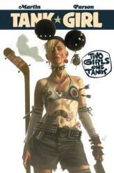 Tank Girl: Two Girls One Tank (ISBN: 9781785853562)