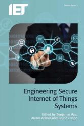 Engineering Secure Internet of Things Systems (ISBN: 9781785610530)