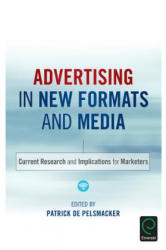 Advertising in New Formats and Media - Current Research and Implications for Marketers (ISBN: 9781785603136)