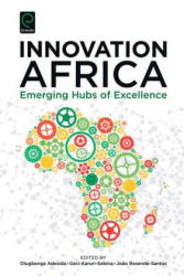 Innovation Africa - Emerging Hubs of Excellence (ISBN: 9781785603112)