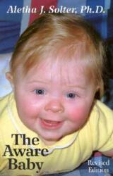 The Aware Baby (ISBN: 9780961307370)