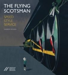 Flying Scotsman (ISBN: 9781785510250)